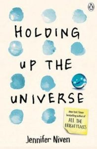 Holding Up the Universe, Jennifer Niven books to read this summer